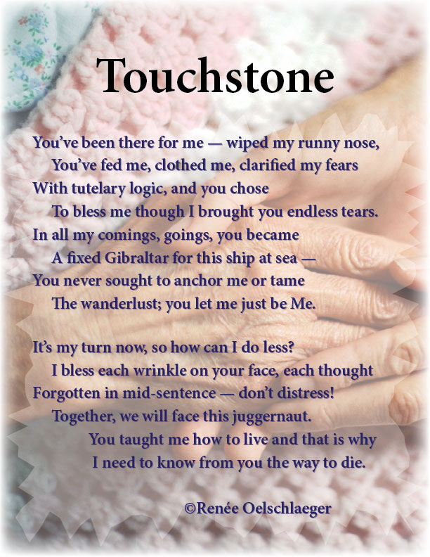Touchstone, learning to die, mother, daughter, elderly mother, sonnet, poetry, poem